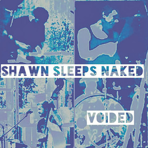 Music_reviews_ShawnaSleepsNakes_Voided
