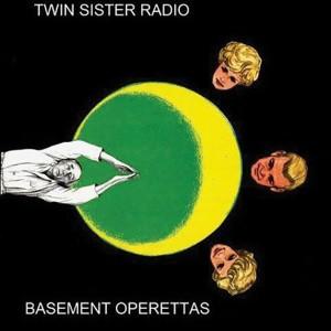 Music_reviews_TwinSisterRadio_BasementOperettas