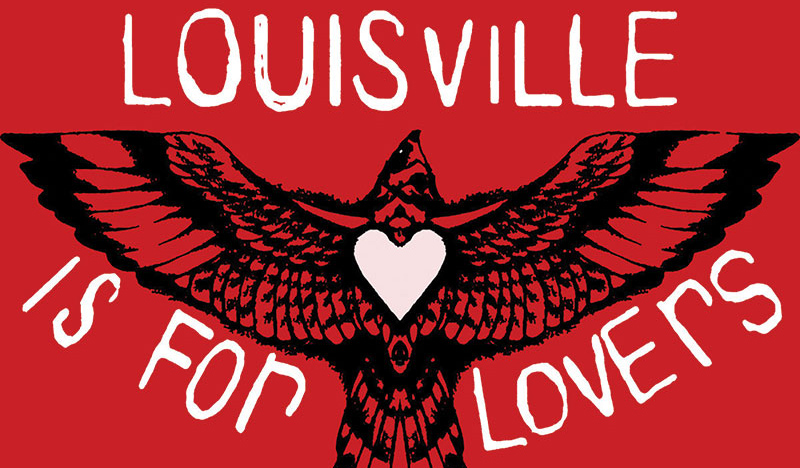 Louisville Is For Lovers