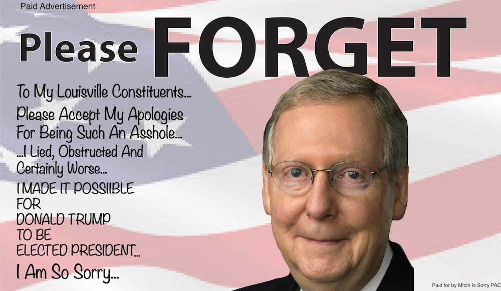 Mitch McConnell gets re-elected because you all forget — Do Not Forget! - LEO Weekly